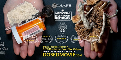 DOSED Documentary + Q&A in Calgary! Back by popular demand!