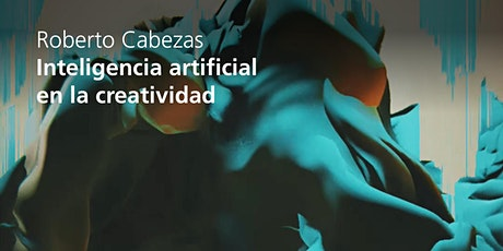 Inteligencia Artificial en industrias creativas | Master Class 3 entradas