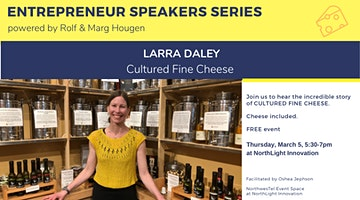 Entrepreneur Speaker Series with Cultured Fine Cheese