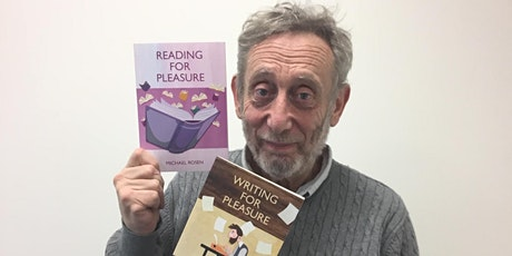Michael Rosen's Workshop for Teachers - The Pleasure of Reading & Writing tickets