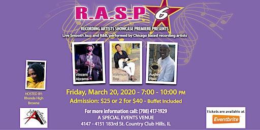 RASP 6 Recording Artist Showcase Premier