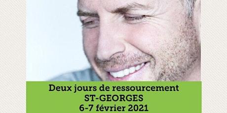 ST-GEORGES - Ressourcement 2 jours 25$  tickets