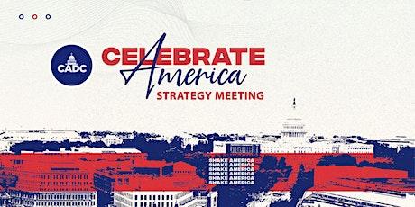 Celebrate America Strategy Meeting for Pastors, Leaders, & Volunteers tickets