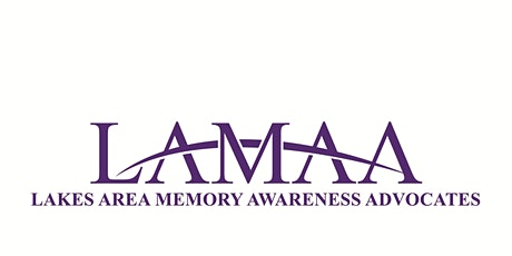 Lakes Area Memory Awareness Advocates 2020 Forum-Attendee tickets