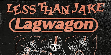 Less Than Jake and Lagwagon - postponed