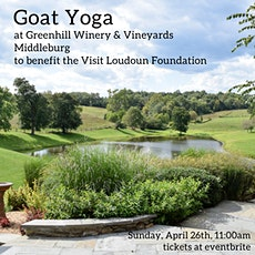 Baby Goat Yoga at Greenhill Winery to Benefit the Visit Loudoun Foundation tickets