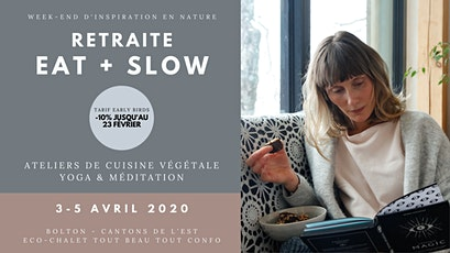 Retraite EAT + SLOW / Week-end d'inspiration en Nature billets