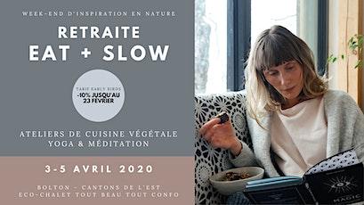 Retraite EAT + SLOW / Week-end d'inspiration en Nature tickets