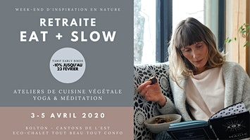 Retraite EAT + SLOW / Week-end d'inspiration en Nature