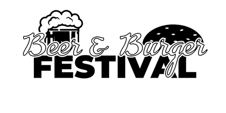 Burger & Brews Festival  Celebrating Fathers Day tickets