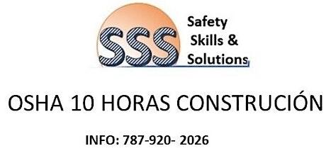 SABADOS -OSHA 10 HORAS CONSTRUCCION tickets