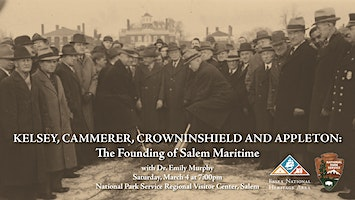 Kelsey, Cammerer, Crowninshield & Appleton: The Founding of Salem Maritime