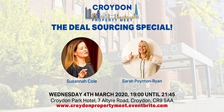 THE DEAL SOURCING SPECIAL! - March's Croydon Property Meet tickets