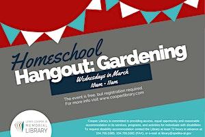 Homeschool Hangout: Gardening
