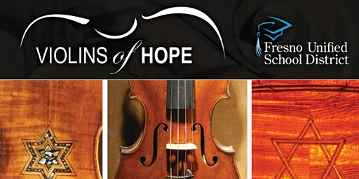 Violins of Hope - Fresno Unified