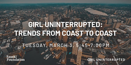 Girl UNinterrupted: Trends from Coast to Coast tickets