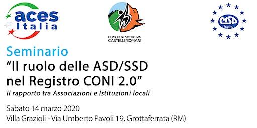 """Seminario """"Il ruolo delle ASD/SSD nel Registro CONI 2.0"""""""