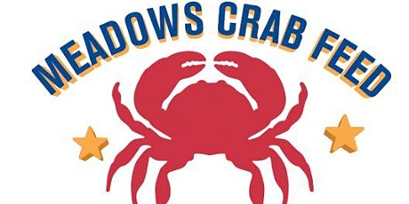 Meadows Elementary 7th Annual Crab Feed and Auction  tickets
