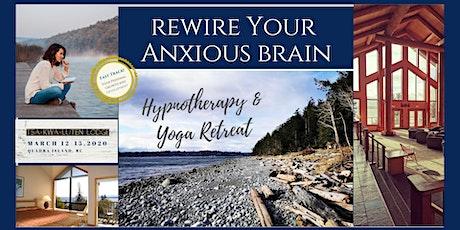 4 Day Retreat Rewire Your Anxious Brain on Quadra Island B.C tickets