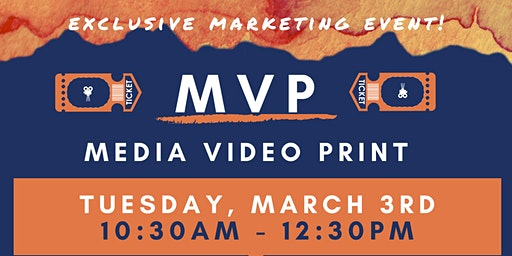 Exclusive MVP Marketing Event (lunch provided)