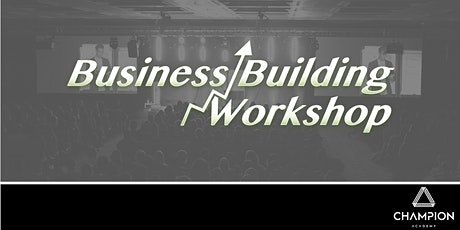 Let's Get Started! FREE Business Building Workshop tickets