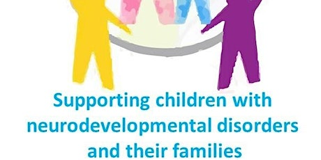 Supporting Children with Neurodevelopmental Disorders and their Families billets