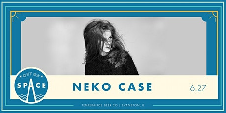 Out of Space 2020: Neko Case at Temperance tickets