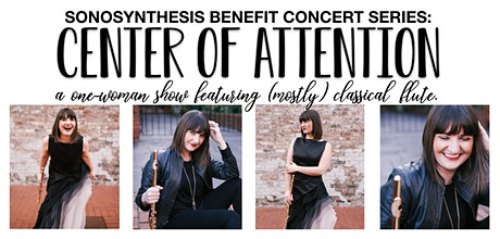 SONOSYNTHESIS: Center of Attention benefit concert tickets