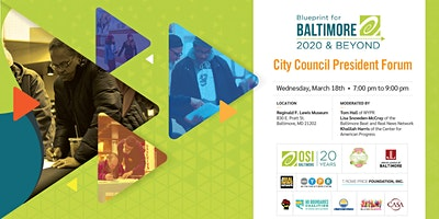 Blueprint for Baltimore City Council President Forum