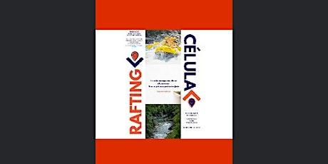 RAFTING - CÉLULA ITINERANTE ingressos