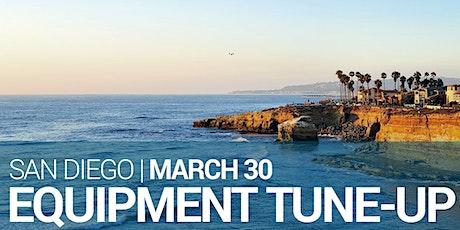 Equipment Tune-up – San Diego – March 2020 tickets