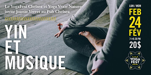 Yoga Yin et Musique avec Joanie Verret