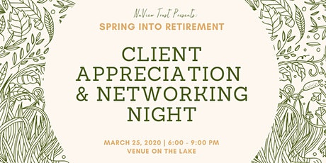 Spring Into Retirement: NuView Client Appreciation & Networking Night tickets