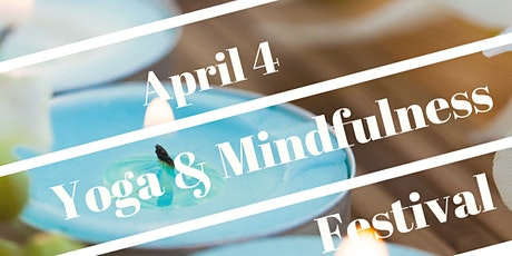 Yoga & Mindfulness Festival tickets