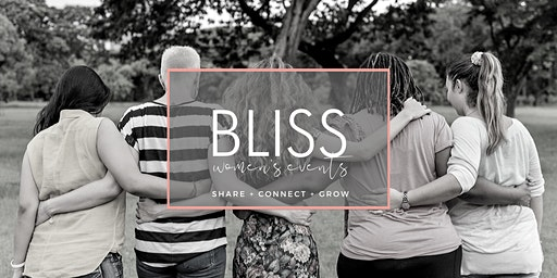 BLISS Women's Event