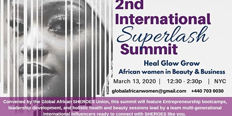 2nd International Superlash Summit: African Women in Beauty and Business tickets
