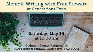 Memoir Writing with Fran Stewart at Generations Expo