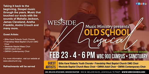 Westside Music Ministry present WBC Old School Musical