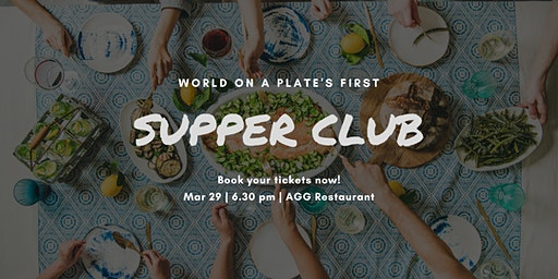 World on a Plate's first supper club