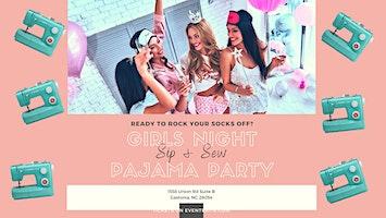 Sip & Sew: Pajama Party