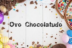 Ovo Chocolatudo