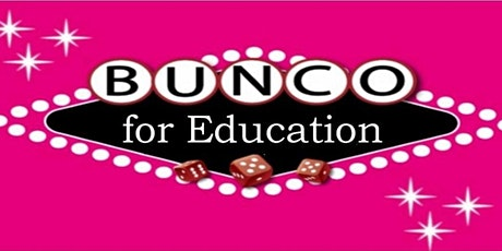 2020 BUNCO for Education tickets