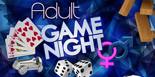 ADULT GAME NIGHT: Battle of the Sexes Edition