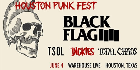 HOUSTON PUNK FEST: BLACK FLAG, TSOL, THE DICKIES, TOTAL CHAOS tickets