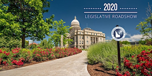 2020 Legislative Roadshow (Regions 5&6: Idaho Falls)