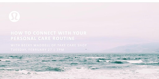 How To Connect with Your Personal Care Routine   Becky Waddell, Take Care Shop