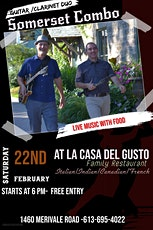 Live Music with Food -@ La Casa Del Gusto Feb Saturday 22nd 6-PM tickets