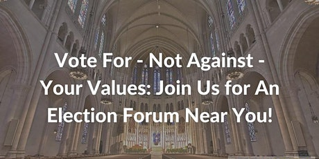 Vote For, Not Against Your Values tickets
