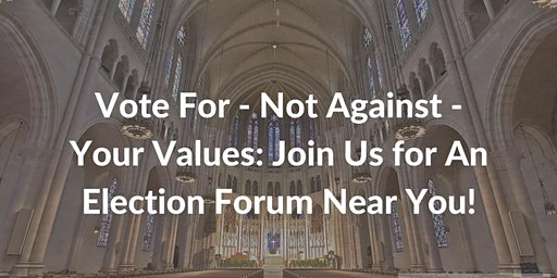 Vote For, Not Against Your Values