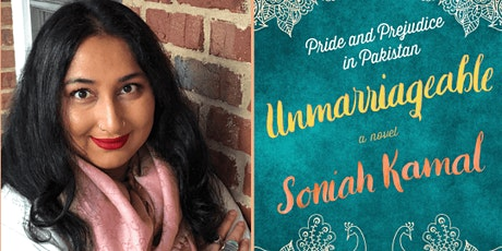 Book Discussion--Critically Acclaimed Author SONIAH KAMAL--Unmarriageable tickets